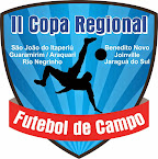 2ª Copa Regional - a 7° partida será em Sao Joao - dia:18/10 no Campo da Comunidade de Santa Cruz