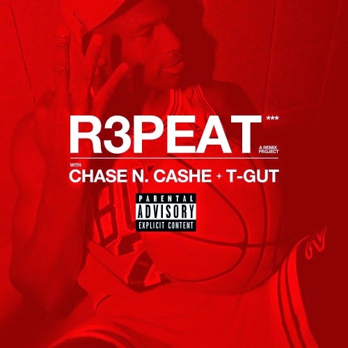 Chase N. Cashe - R3PEAT (Remix Project)