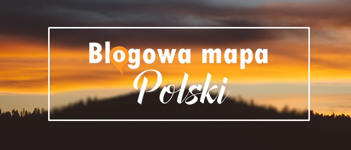 BLOGOWA MAPA POLSKI - DOŁĄCZ DO AKCJI!