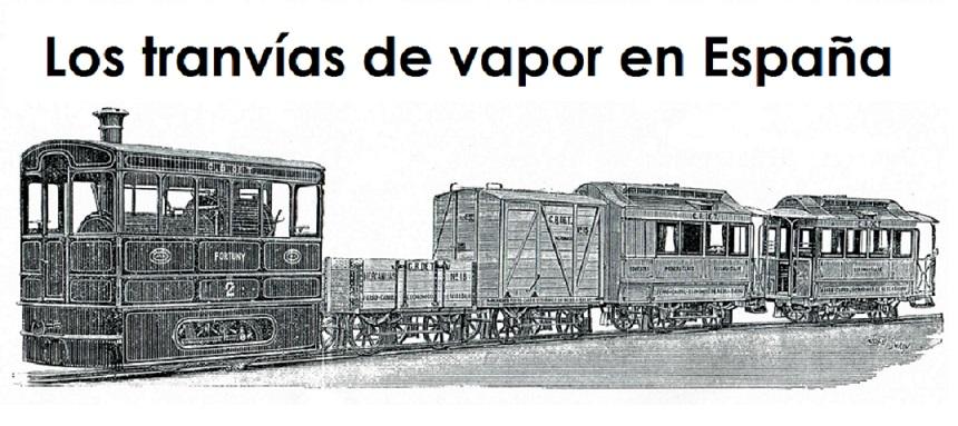 Los tranvías de vapor en España