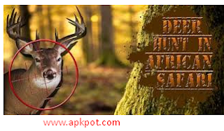 Deer Hunter African Safari Game Unlimited Money+Coins APK Free Download For Android
