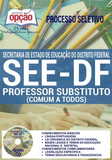 Apostila SEE-DF Professor Substituto 2016 - Processo Seletivo SEE-DF vídeo Aula Grátis