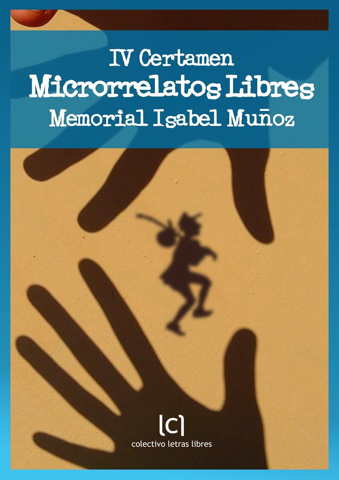 IV Certamen Microrrelatos Libres - Memorial Isabel Muñoz