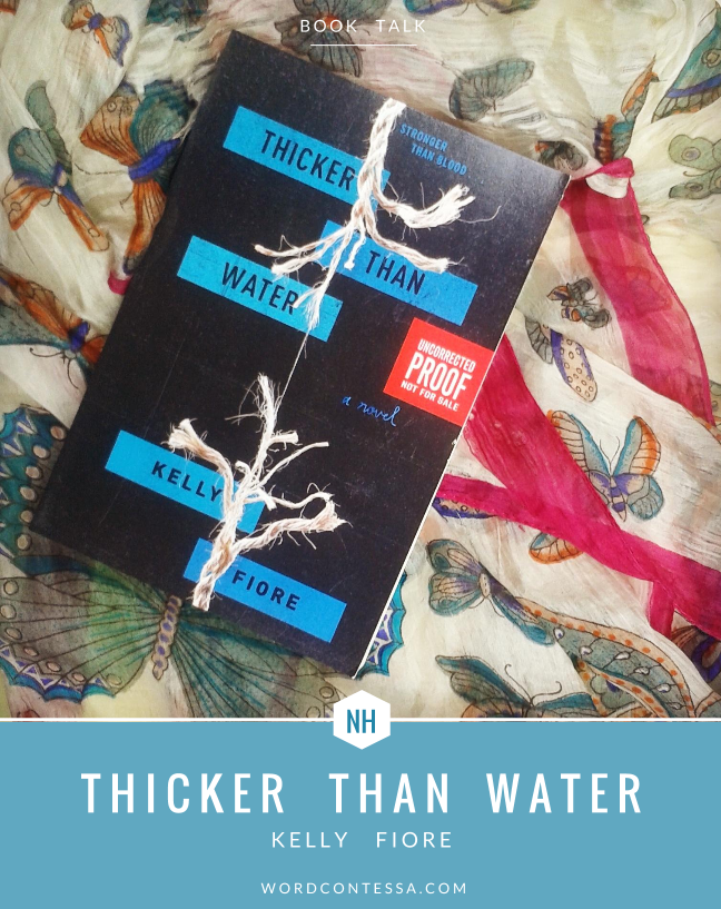 Word Contessa Thicker Than Water Kelly Fiore