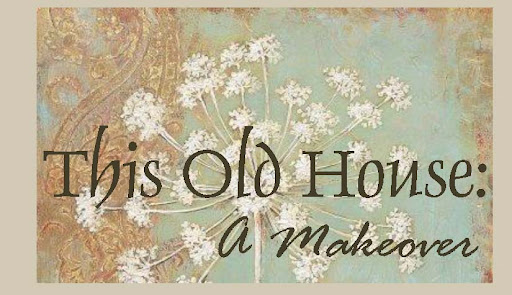 This Old House: A Makeover