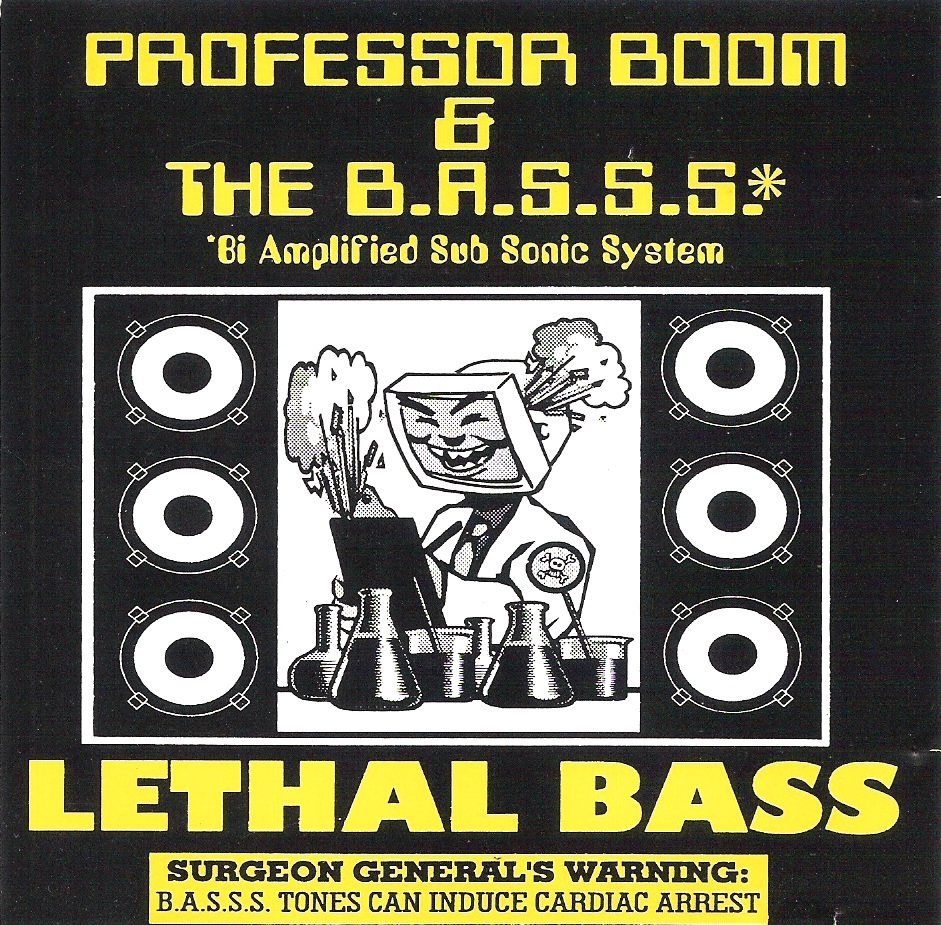 Professor Boom & The B.A.S.S.S. - Lethal Bass