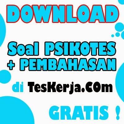 Download SOAL PSIKOTES GRATIS untuk TES KERJA