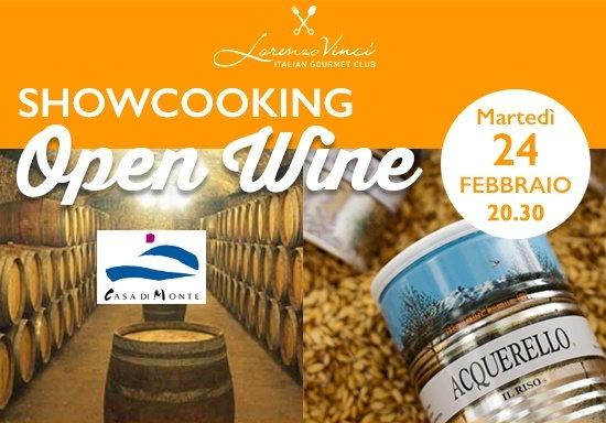 cosa fare a Milano martedì 24 febbraio: ShowCooking Openwine Cantina Casa di Monte e Riso Acquerello