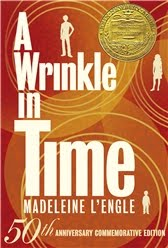 A Wrinkle in Time by Madeleine L'Engle: 50th Anniversary Edition