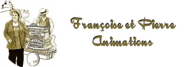 Blog de Françoise et Pierre Animations