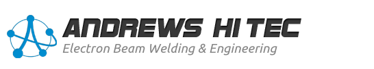 Electron Beam Welding, EB welding and metal joining by Andrews Hi-Tec