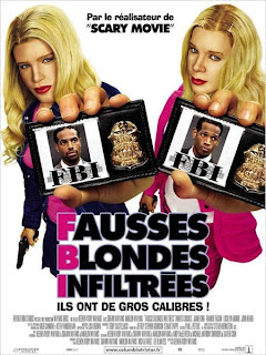 F.B.I. Fausses Blondes Infiltrées (2004)