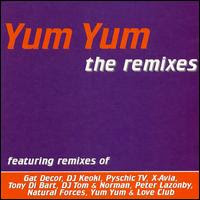 Yum Yum The Remixes