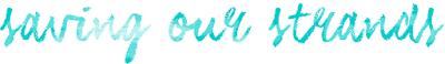 SavingOurStrands | Celebrating Our Natural Kinks Curls & Coils