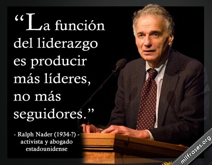 frases de Ralph Nader (Winsted, 27 de febrero de 1934) es un activista y abogado estadounidense