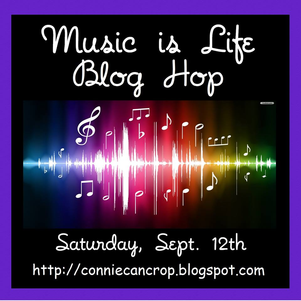 Music Is Life Blog Hop - Sept 12th