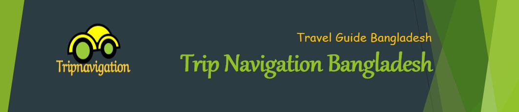 Trip Navigation Bangladesh
