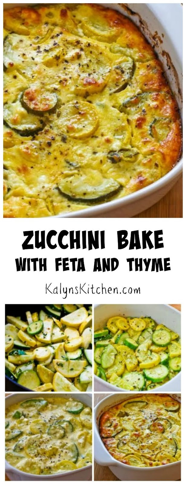 Recipe for Zucchini Bake with Feta and Thyme [from KalynsKitchen.com]