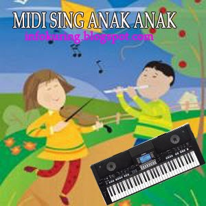 DOWNLOAD MIDI SONG :: Download midi song anak kanak