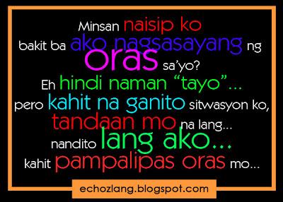 Minsan naisip ko bakit ba ako nagsasayang ng oras sa'yo?