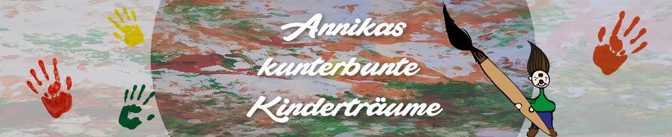 Annikas Kunterbunte Kinderträume