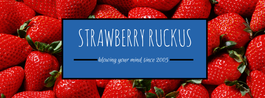 Strawberry Ruckus