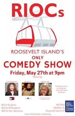 Roosevelt Island Comedy Show May 27 At MST&DA