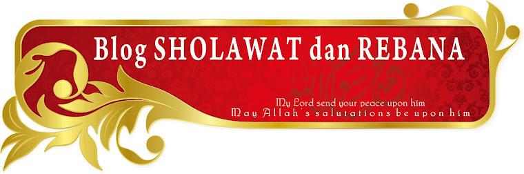 Blog SHOLAWAT dan REBANA
