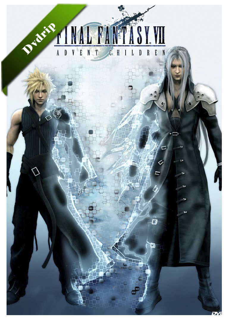 Final Fantasy VII Advent Children Dvdrip