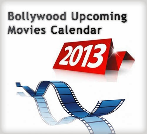 List of Bollywood Movies of 2014 wiki, Bollywood Movie Calendar 2014 wikipedia, Hindi Upcoming Movies Release dates in 2014, Top 10 Bollywood film 2014 star cast and crew