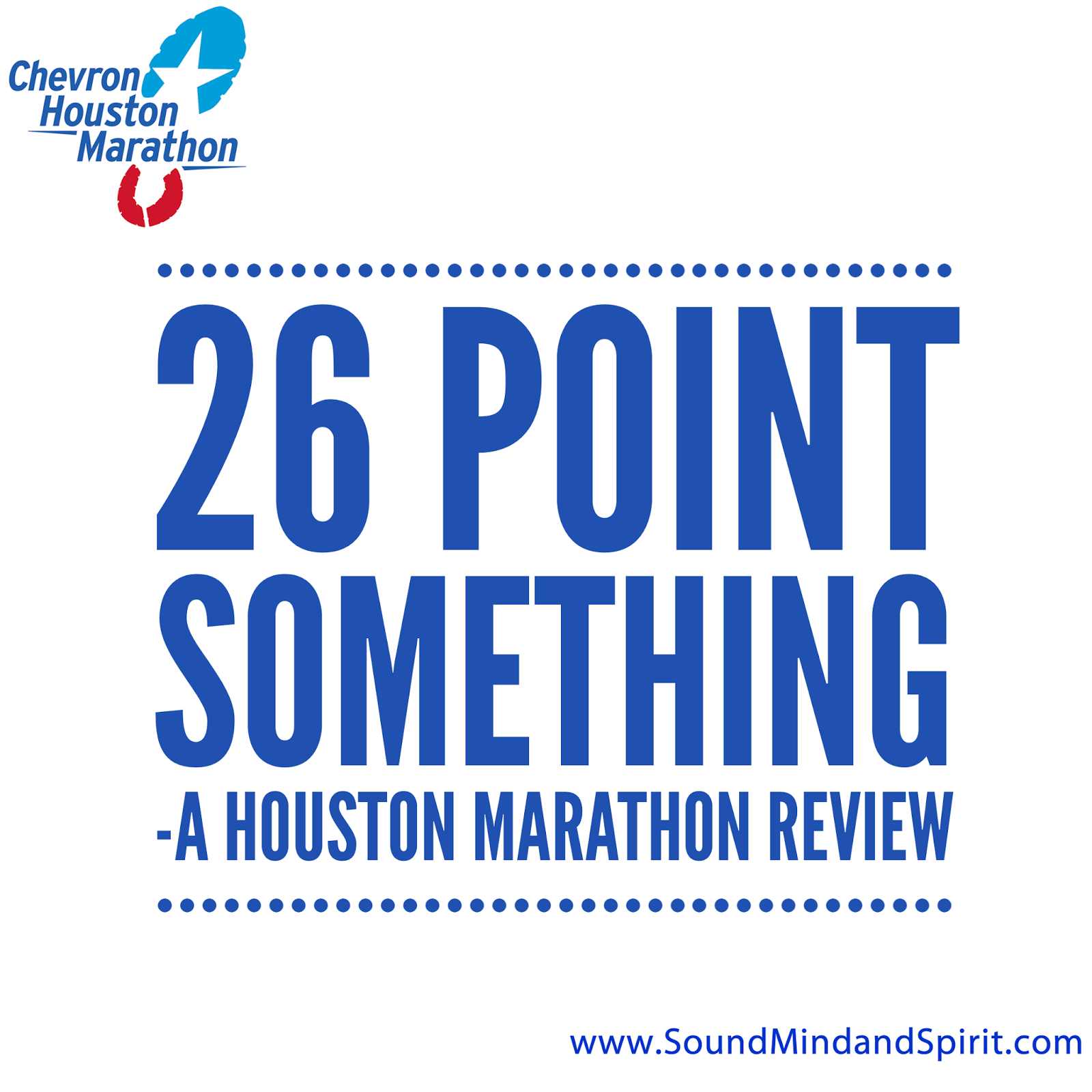 26 Point Something - A Chevron Houston Marathon Review