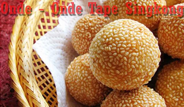 Resep Onde - Onde Tape Singkong
