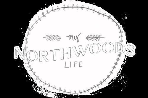 MY NORTHWOODS LIFE