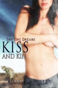 Kiss and Kin