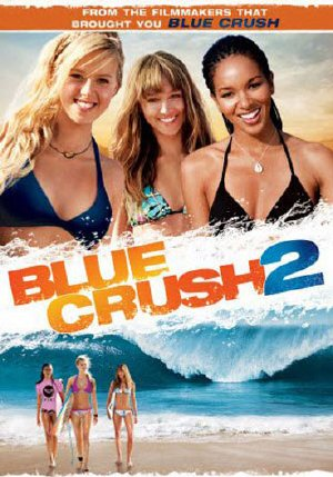 Chinh Phc Sng Xanh 2 - Blue Crush 2 (2011)