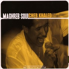 Cheb Khaled: Rani malait