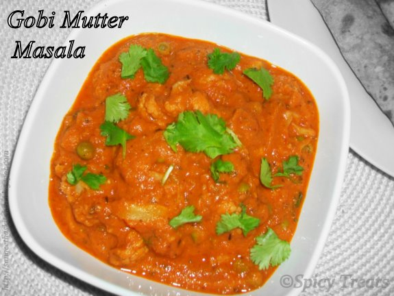 Spicy TreatsGobi Mutter Masala / Cauliflowe Peas Curry (With