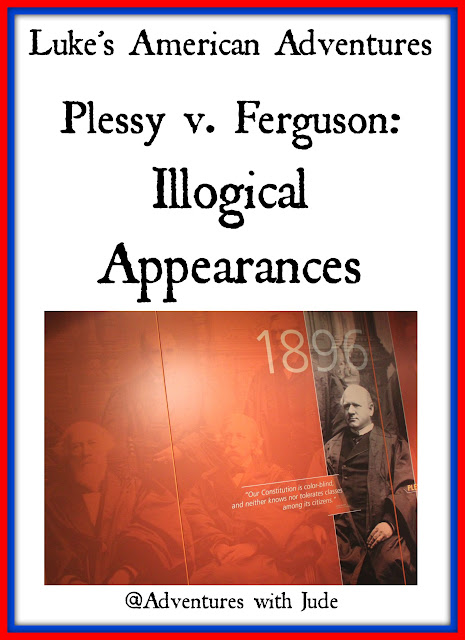 Luke's American Adventures Homer Plessy Ferguson Illogical Appearances