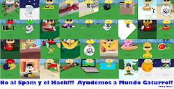 No al Spam, No al Hack!!! Ayudemos a Mundo Gaturro!!!