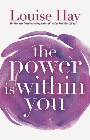 The Power is Within You by Louise Hay