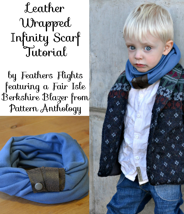 Leather Wrapped Infinity Scarf Tutorial with Pattern Anthology ...