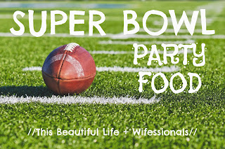 http://www.wifessionals.com/2014/01/super-bowl-party-food-link-up.html