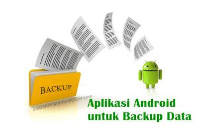 Aplikasi Backup Android Gratis Yang Terbaik Tanpa Root
