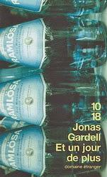Et un jour de plus - Jonas Gardell
