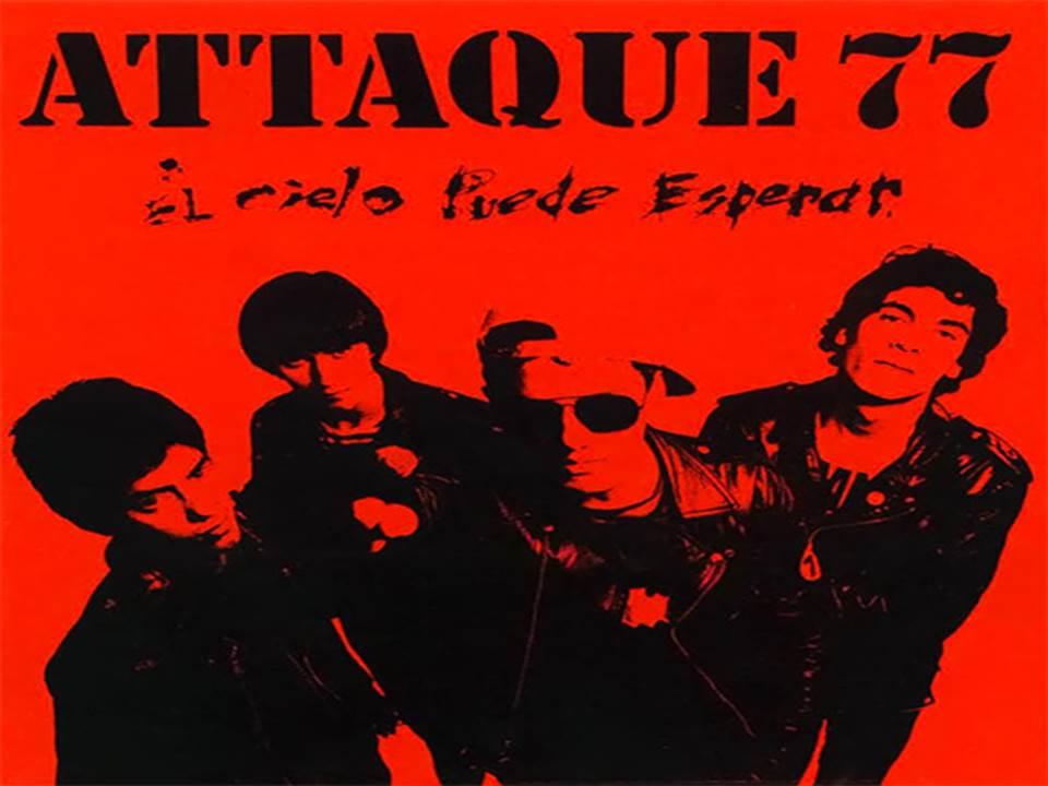 El Cielo Puede Esperar Álbum De Attaque 77