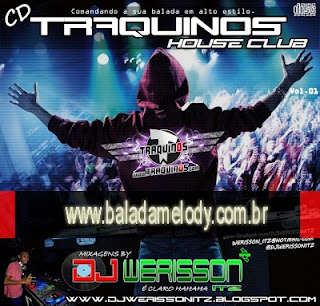 --==CD Traquinos House Club vol.01 - DJ Werisson ITZ==--