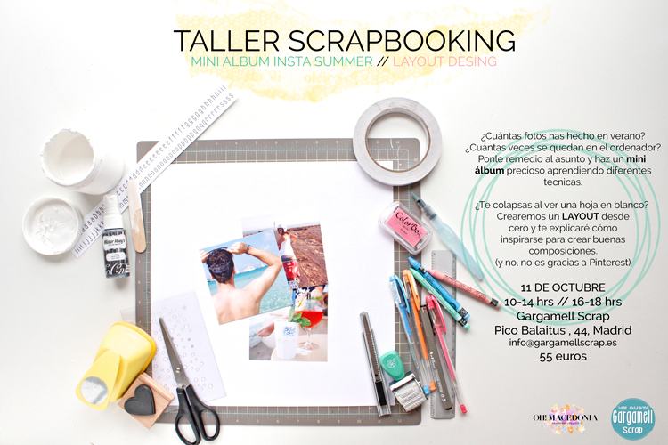 taller scrapbooking madrid, talleres scrap madrid, talleres diy, scrapbooking, scrap, gargamell scrap, iniciación scrapbooking