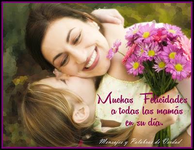 Felicidades a todas las mamás.
