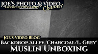 Backdrop Alley Reversible 'Charcoal & Light Grey' Muslin Background Unboxing | Joe's Video Blog
