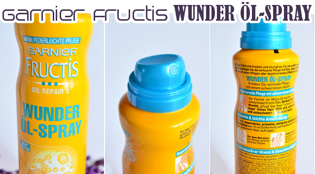 Review Garnier Fructis Oil Repair 3 WUNDER ÖL-SPRAY